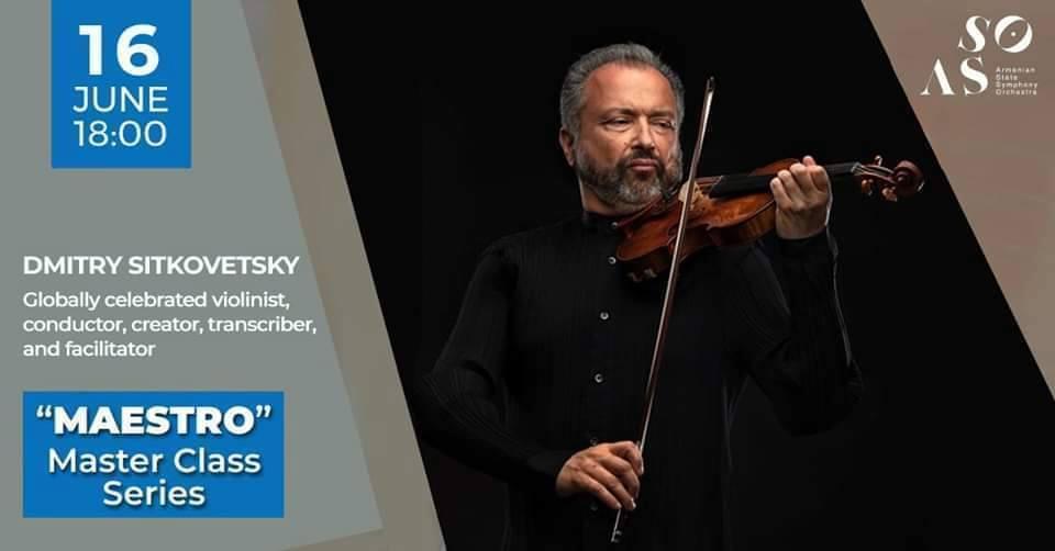 Photo of Աշխարհահռչակ ջութակահար և դիրիժոր Դմիտրի Սիտկովեցկին վարպետաց դաս կանցկացնի հայ երաժիշտների համար